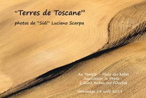 """""""Terres de Toscane"""" Associationla la Photo - Saint Auban sur l'Ouvèz (Francia) août 2019"""